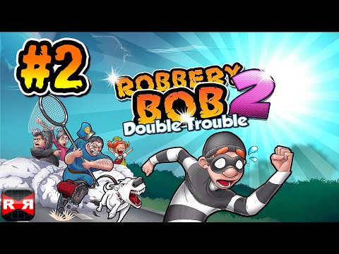 Robbery Bob 2: Double Trouble (Lvl. 11-20) - iOS / Android - Gameplay Video Part 2