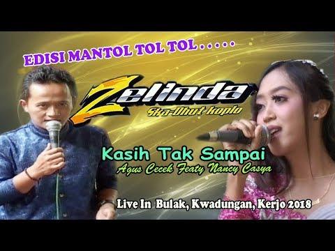 Kasih Tak Sampai_ Agus Feat Nancy - Dangdut Koplo Zelinda Terbaru