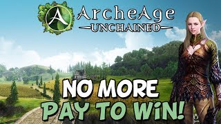 Archeage Finally NOT Pay To Win! (AA Unchained)