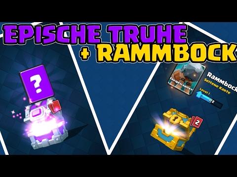 RAMMBOCK UND EPISCHE TRUHE!|| CLASH ROYALE || Let's Play CR[Deutsch/German HD]