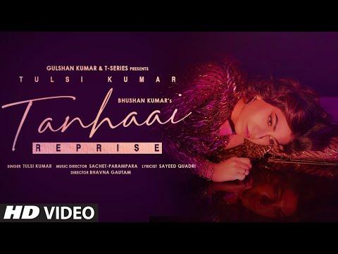 Tulsi Kumar: Tanhaai - Reprise | Sachet-Parampara| Sayeed Quadri | Bhushan Kumar |Romantic Song 2021
