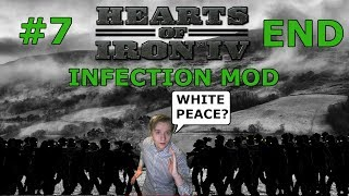HOI4 - Infection mod - Germany VS Zombies! Part 7 - END