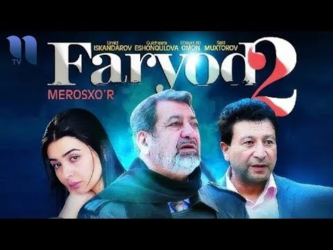 Faryod 2 (o'zbek film)   Фарёд 2 (узбекфильм)