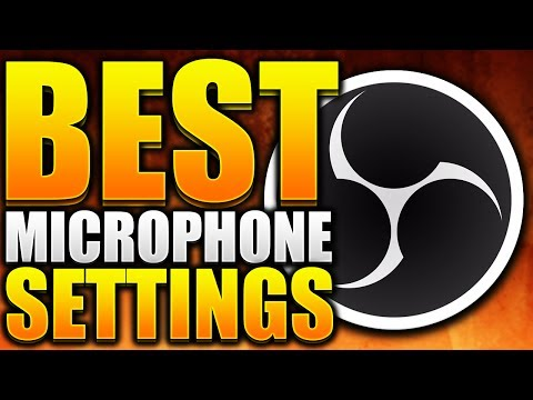 Best Microphone Settings/Filters For Recording/Streaming For OBS Studio (2017)