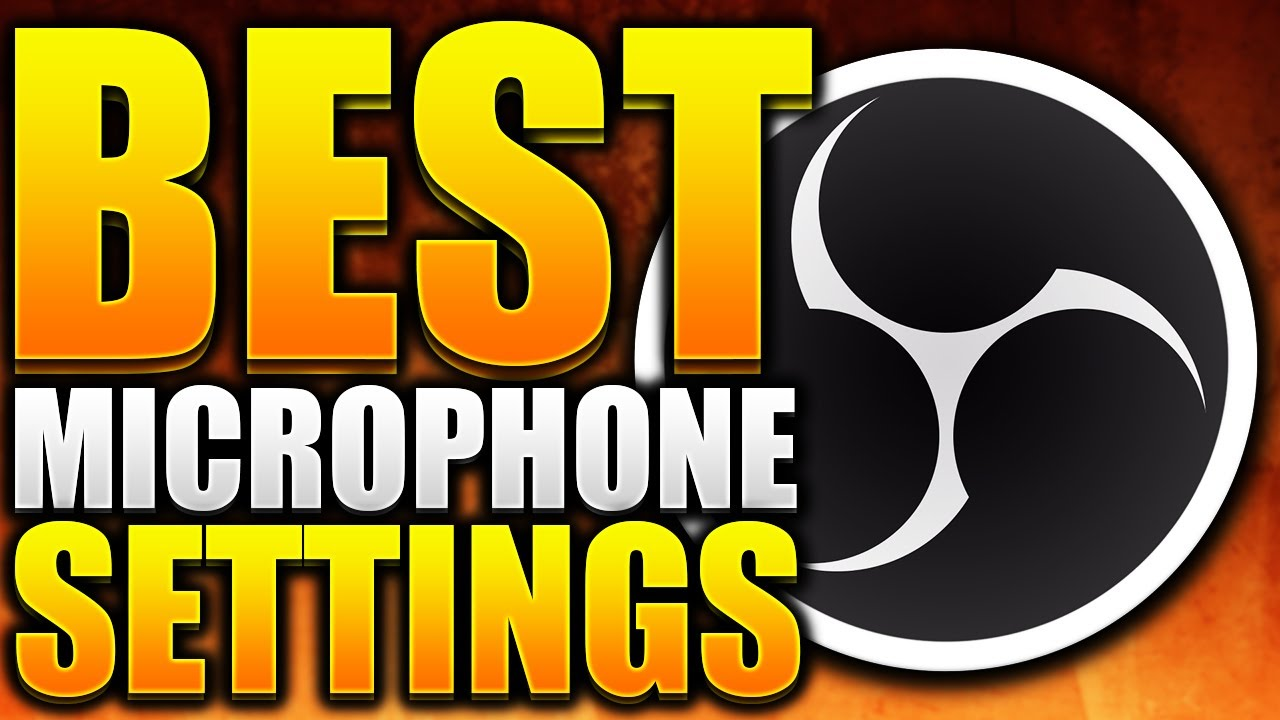 Best Obs Settings For Twitch 2020 Best Microphone Settings/Filters For Recording/Streaming For OBS