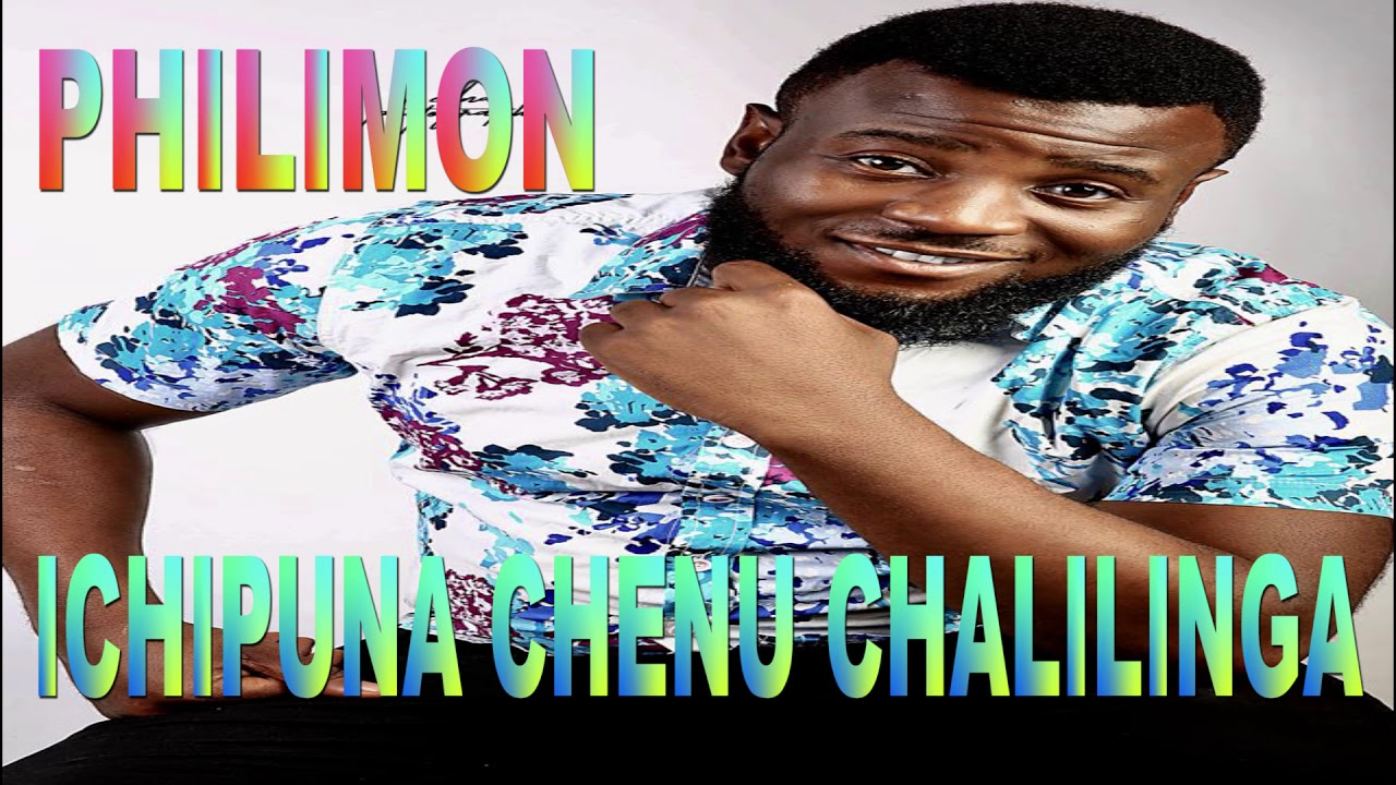 Download PHILIMON MALEMBE-ICHUPUNA CHALIMILINGA(Official Audio)ZambianMusic2019ZedGospel