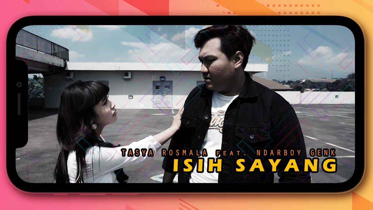 Tasya Rosmala Ft. Ndarboy Genk - Isih Sayang (Official Music Video)