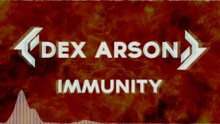 Dex Arson Immunity
