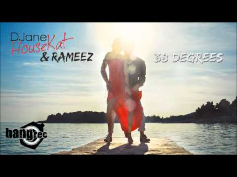 DJane HouseKat feat. Rameez - 38 Degrees (Extended Mix)