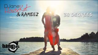 Скачать DJane HouseKat Feat Rameez 38 Degrees Extended Mix