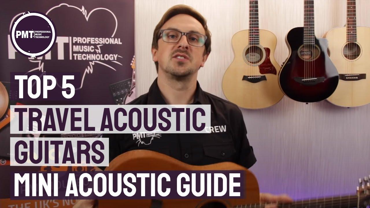 8f9da7a76f Top 5 Travel Acoustic Guitars - A Mini Acoustic Guitar Guide - YouTube