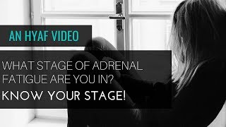 Adrenal Fatigue TV - What Adrenal Fatigue Stage Are You In?