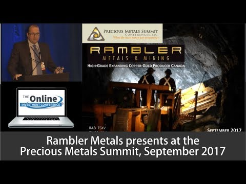 Rambler Mines Investor Presentation September 2017 Precious Metals Summit