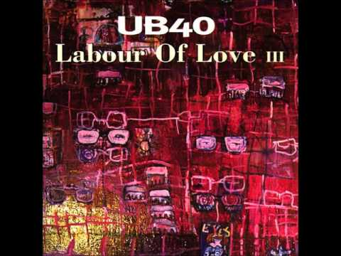 UB40 - Labour of Love III (Full Album)