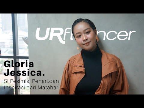 Urfluencer #37 w/ Gloria Jessica : Si Pesimis, Penari, dan Inspirasi dari Matahari