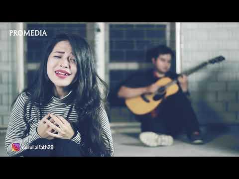 Aku Patut Membenci Dia (Tere) - Cover Akustik Nurul Al Fath