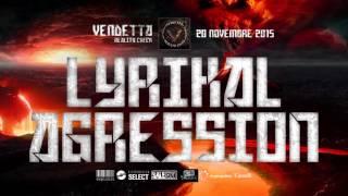 Vendetta | Lyrikal Agression