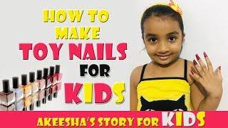 Kids Toy Nail Making- Nail Salon- Making Nails for Kids- Play with Nail & fun- How to make Toy Nails