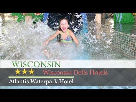 Atlantis Waterpark Hotel Wisconsin Dells Hotels