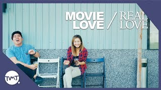 Movie Love / Real Love