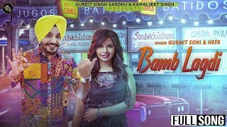 Bamb Lagdi Full Song Gurmit Soni & Heer Grand Studio Latest songs
