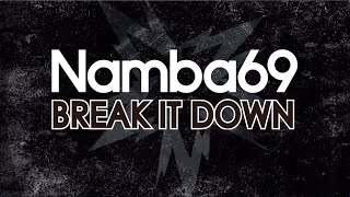 NAMBA69 / BREAK IT DOWN -Download Edit- Lyric Video