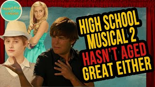 High School Musical 2 Hasn't Aged Great Either!