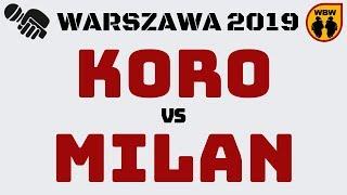 MILAN vs KORO WBW2K19 Warszawa (finał) Freestyle Battle