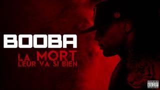 Booba - La Mort Leur Va Si Bien (Audio)