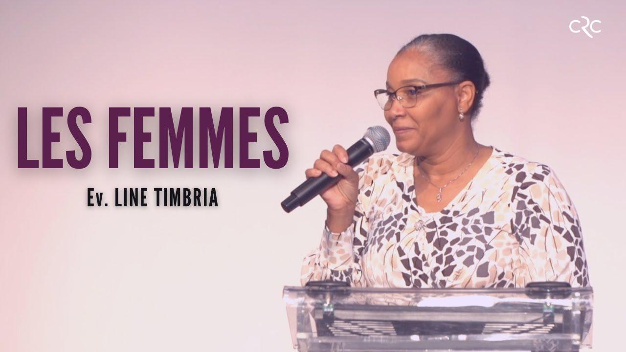 Les femmes | Ev. Line Timbria [16 mai 2021]