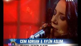 Aylin Aslım & Cem Adrian -Senin Gibi (Ses Bir Ki Üç)