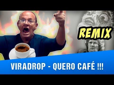 Viradrop - Quero Café (Remix)