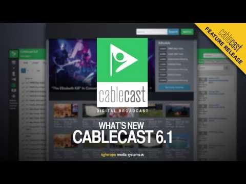 New in Cablecast 6.1
