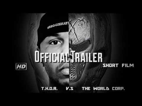 T.H.O.R. Vs. The World Corp.[Official Trailer] - (Drama, Action, Romance, Comedy, Thriller, Marvel)