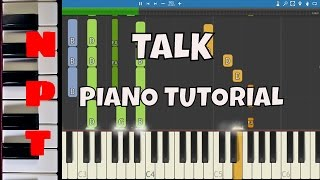 DJ Snake ft. George Maple - Talk - Piano Tutorial