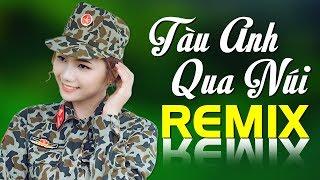 Nhạc Cách Mạng Remix Giai Điệu Hào Hùng Dân Tộc - Liên Khúc Nhạc Đỏ Bass Mạnh Nhất 2020