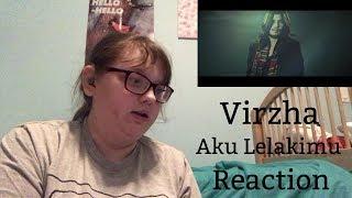 Virzha - Aku Lelakimu MV Reaction