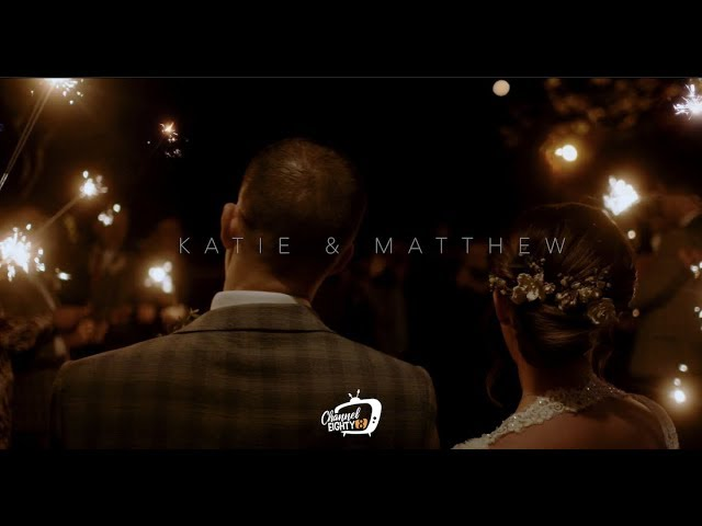 Katie & Matthew's Wedding Video - 19 Oct 2019