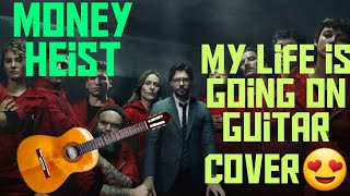 "My life is going on: ""Intro"" | Guitar Cover | La Casa De Papel | Money heist | India"