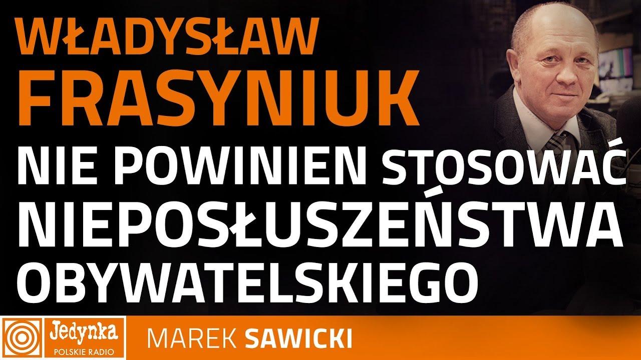 Marek Sawicki: Władysław Frasyniuk powinien stawić się w prokuraturze i złożyć zeznania