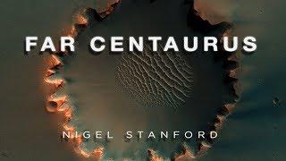Far Centaurus - from Solar Echoes - Nigel Stanford (Official Visual)