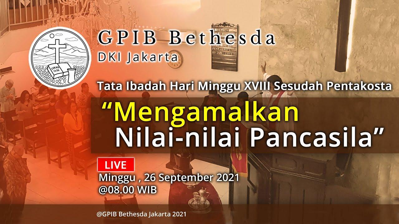 Ibadah Hari Minggu XVIII Sesudah Pentakosta (26 September 2021)