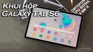 Khui hộp Samsung Galaxy Tab S6 - Cao cấp, tiện dụng, nhiều tính năng