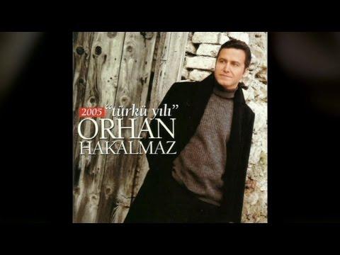 Orhan Hakalmaz - Türkü Yılı 2005 (Full Albüm)