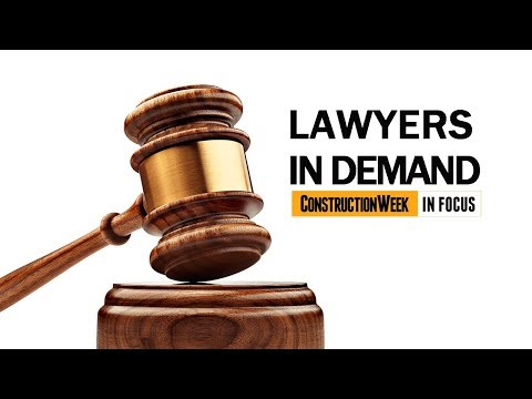 Construction Week In Focus | S02E15: Lawyers in demand
