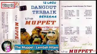 Lembah Hitam | The Muppet ( Lirik )