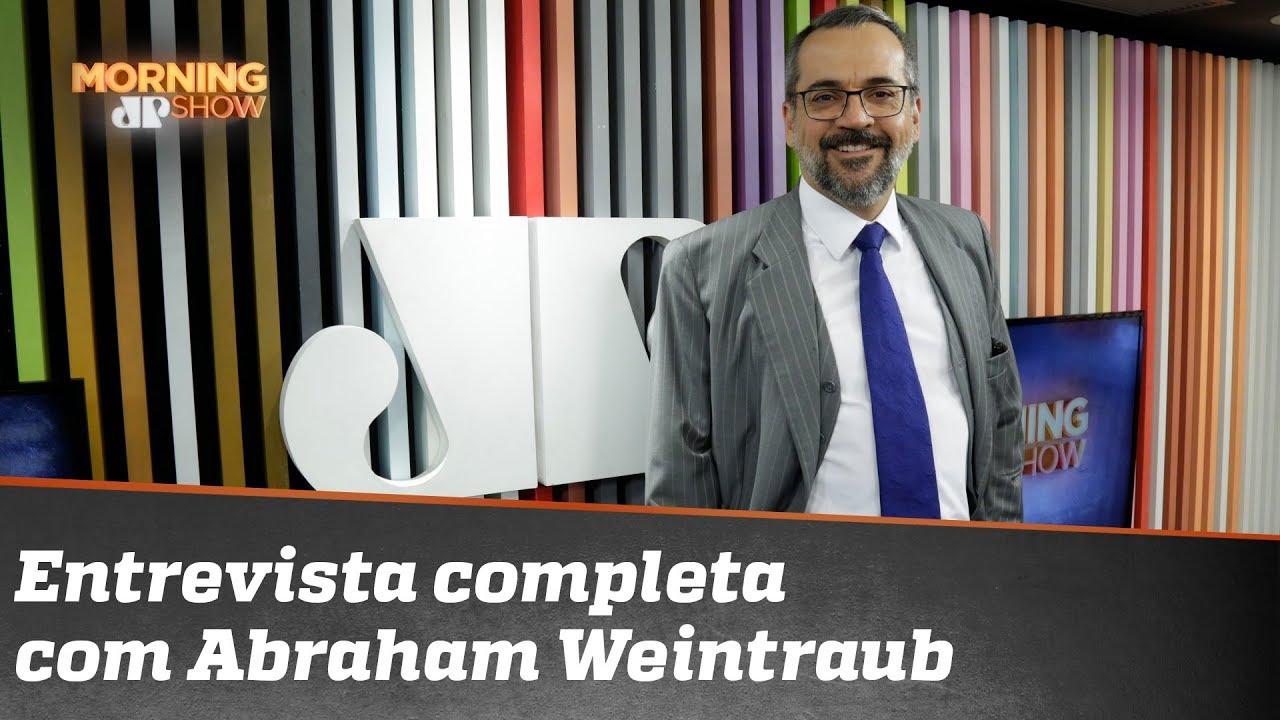 Resultado de imagem para Entrevista completa com Abraham Weintraub
