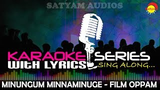 Minungum Minnaminuge | Karaoke Series | Track With Lyrics | Film Oppam