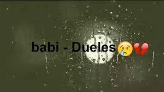 Babi - Dueles (letra)