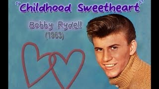 Bobby Rydell - Childhood Sweetheart (1963)